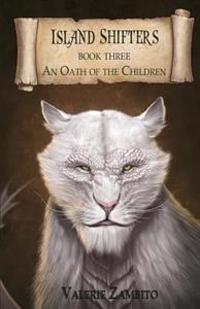 Island Shifters: An Oath of the Children
