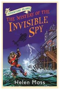 Adventure island: the mystery of the invisible spy - book 10