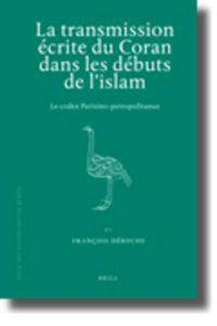La Transmission Ecrite Du Coran Dans Le Debuts De L'islam