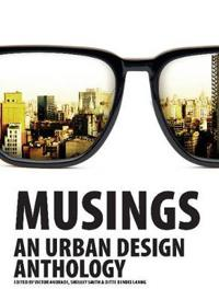Musings - An Urban Design Anthology