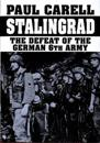 Stalingrad the Defeat of the German 6m Army