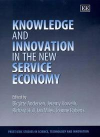 Knowledge and Innovation in the New Service Economy