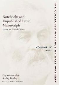 Notebooks and Unpublished Prose Manuscripts