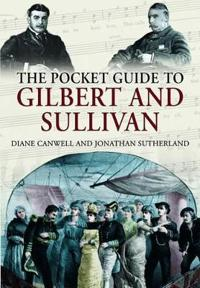 Pocket Guide to Gilbert and Sullivan