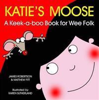 Katie's Moose