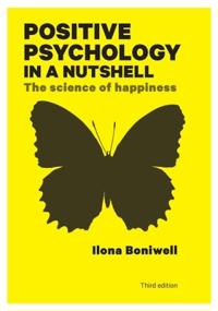 Positive Psychology in a Nutshell: The Science of Happiness