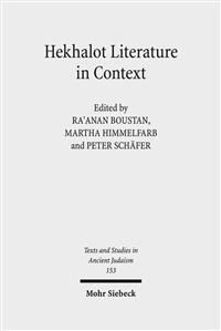 Hekhalot Literature in Context: Between Byzantium and Babylonia