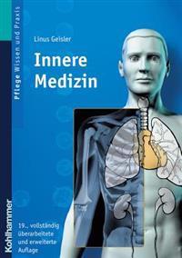 Innere Medizin: Lehrbuch Fur Pflegeberufe