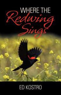 Where the Redwing Sings