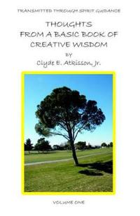 Thoughts from a Basic Book of Creative Wisdom