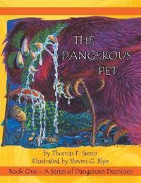 The Dangerous Pet