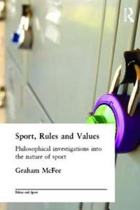 Sport, Rules, and Values