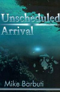 Unscheduled Arrival