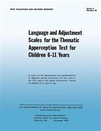 Language and Adjustment Sales for the Thematic Apperception Test for Children 6-11 Years
