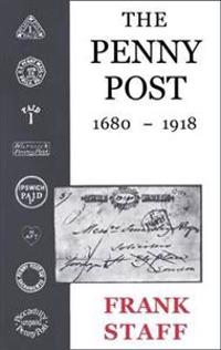 The Penny Post, 1680-1918
