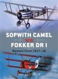 Sopwith Camel vs. Fokker Dr I: Western Front 1917-18