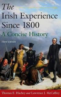 The Irish Experience Since 1800