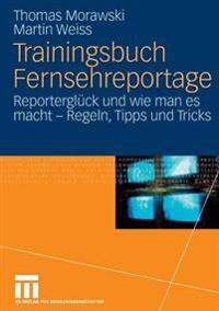 Trainingsbuch Furnsehreportage