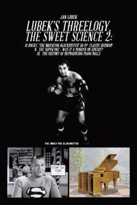 Lubek's Threelogy - The Sweet Science II