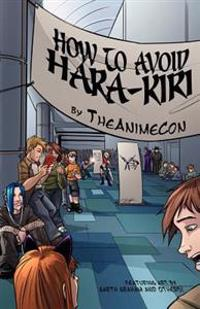 How to Avoid Hara-Kiri: A Guide to Surviving Anime Conventions