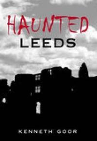 Haunted Leeds