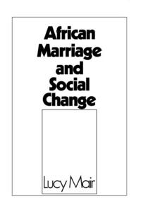 African Marriage and Social Change