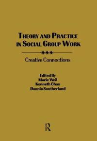 Theory and Practice in Social Group Work
