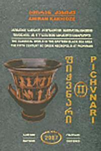 Pichvnari Volume 2, 1967-1987