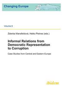 Informal Relations from Democratic Representation to Corruption