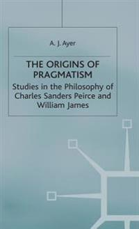 The Origins of Pragmatism