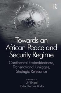Towards an African Peace and Security Regime