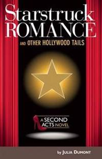 Starstruck Romance and Other Hollywood Tails