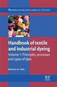Handbook of Textile and Industrial Dyeing: Volume 1