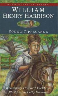 William Henry Harrison, Young Tippecanoe