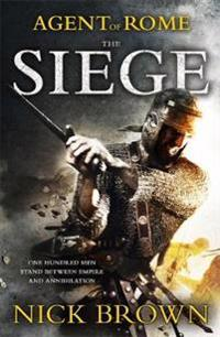 Agent of Rome: Book One: The Siege