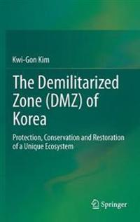 The Demilitarized Zone (DMZ) of Korea