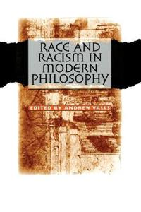 Race And Racism in Modern Philosophy