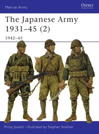 The Japanese Army 1931-45 - 2