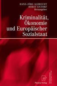 Kriminalit�t, �konomie Und Europ�ischer Sozialstaat