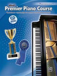Premier Piano Course Performance, Bk 5: Book & CD