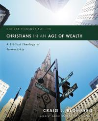 Christians in an Age of Wealth