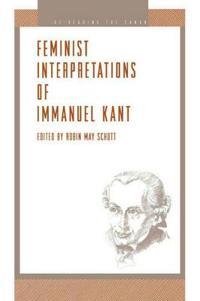 Feminist Interpretations of Immanuel Kant