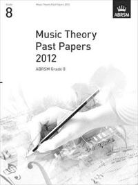 Music Theory Past Papers 2012, ABRSM Grade 8