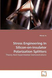 Stress Engineering in Silicon-On-Insulator Polarization Splitters