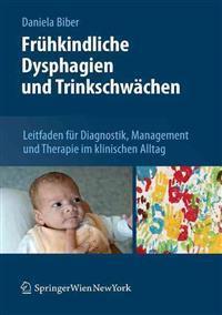 Fruhkindliche Dysphagien Und Trinkschwachen