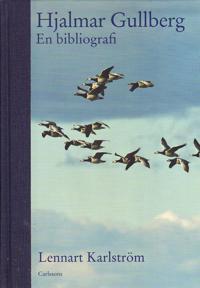 Hjalmar Gullberg : en bibliografi