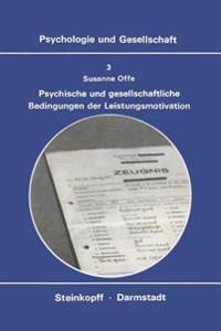 Psychische Und Gesellschaftliche Bedingungen Der Leistungsmotivation