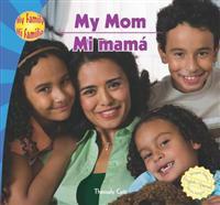 My Mom/Mi Mama