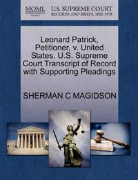 Leonard Patrick, Petitioner, V. United States. U.S. Supreme Court Transcript of Record with Supporting Pleadings