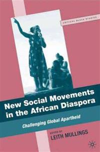 New Social Movements in the African Diaspora